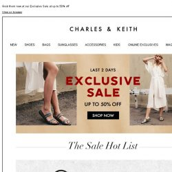 [Charles & Keith] The Sale Hot List that's selling out fast 🔥