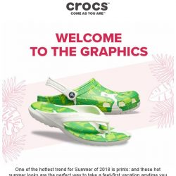 [Crocs Singapore] Welcome to the Hottest Trend of Graphics🌺