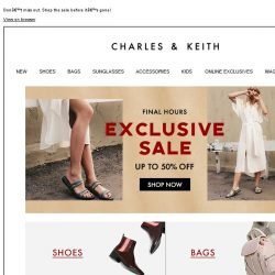 [Charles & Keith] 🕒FINAL HOURS   Our sale is ending
