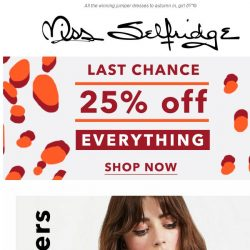 [Miss Selfridge] 🔥 LAST CHANCE 25% OFF ENDS TONIGHT 🔥