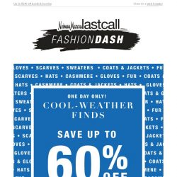 [Last Call] JUST ANNOUNCED: Up to 60% off fall must-haves is all yours