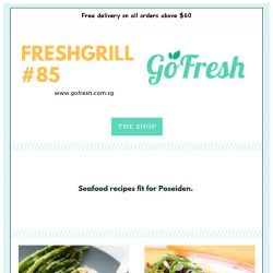 [GoFresh] GoFresh: Freshgrill #85 Recipes so good, even Poseidon would love 'em