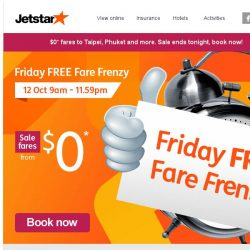 [Jetstar] $0* fares to Taipei, Phuket and more! Sale ends tonight, book now.