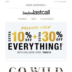 [Last Call] Hear me roar >> go wild with extra 10% + 30% off new arrivals & more