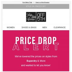 [Saks OFF 5th] PRICE DROP alert: limited-quantity styles from Superdry & More!