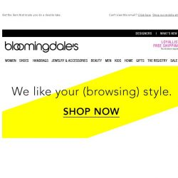 [Bloomingdales] Great Styles Are Worth a Second Glance