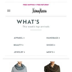 [Neiman Marcus] Latest arrivals you need to see | It's time for something new!