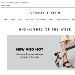 [Charles & Keith] Our Highlights of the Week