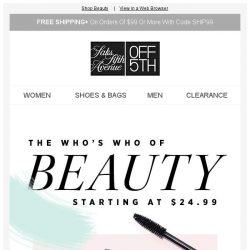[Saks OFF 5th] Your new beauty destination-starting at $24.99