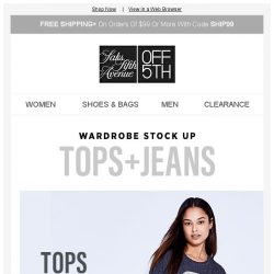 [Saks OFF 5th] Limited Time: $19.99 Tops + Jeans from $49.99