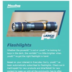 [Massdrop] Recommended for You: New Flashlights Community
