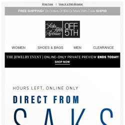 [Saks OFF 5th] Up to 80% OFF Direct from Saks Flash ENDS in hours!