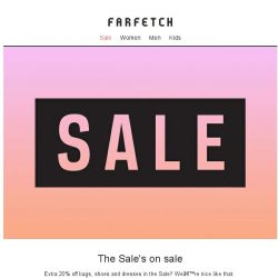 [Farfetch] Refreshing your wardrobe? Take an extra 20% off bags, shoes and dresses in the sale