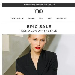 [Yoox] ✂ EPIC SALE: An EXTRA 20% OFF a selection that already has a markdown of up to 50%.