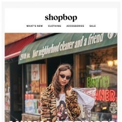 [Shopbop] Get in touch with your wardrobe's wild side