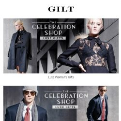 [Gilt] ✨ Luxe Gifts are in order. ✨