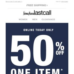 [Last Call] Don't miss out! 50% off 1 item ends soon
