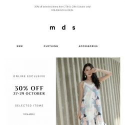 [MDS] 30% off selected items!   Get shopping