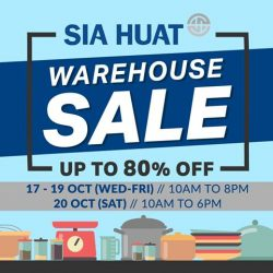 Sia Huat: Annual Warehouse Sale 2018 up to 80% OFF Tableware & Kitchenware