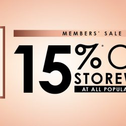 POPULAR: Members' Sale with 15% OFF Storewide + Up to 40% OFF Selected Items