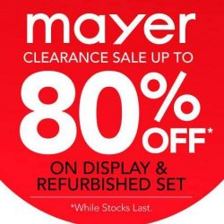 Mayer: Clearance Sale with Up to 80% OFF on Display & Refurbished Sets
