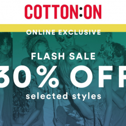 Cotton On: Online Exclusive Flash Sale with 30% OFF Selected Styles!