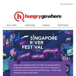 [HungryGoWhere] Singapore River Festival 2018: Book your table with HungryGoWhere, the official restaurant reservations partner