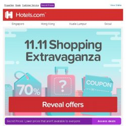 [Hotels.com] >> Spoiled for choice on Singles' Day! HUGE discounts inside <<