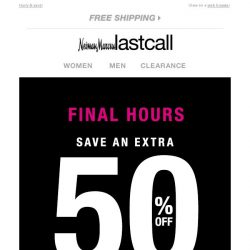 [Last Call] Final Hours! Early Black Friday >> extra 50% off winter musts
