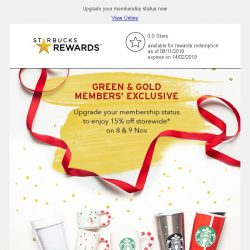 [Starbucks] 🎉 Gold & Green members' exclusive: Enjoy 15% off storewide