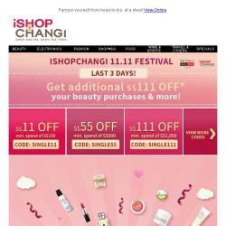 [iShopChangi] 11.11 Beauty Bestsellers at up to S$111 OFF