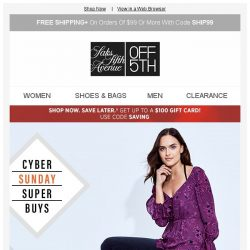 [Saks OFF 5th] Cyber Sunday: Up to 80% off