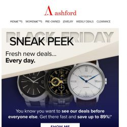 [Ashford] Black Friday Sneak Peek starts NOW!