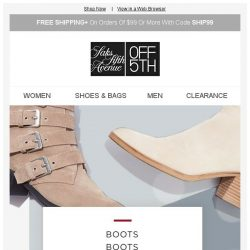 [Saks OFF 5th] 60% off so many boots, so little time...