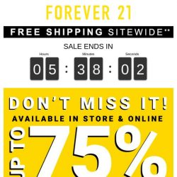 [FOREVER 21] ⏰ Last Day: Score Up to 75% Off In stores & Online!