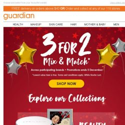 [Guardian] 💵 3 FOR 2 MIX & MATCH is back! SAVE MORE!