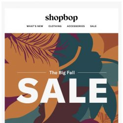 [Shopbop] Up to 40% off: see what's new to our SALE