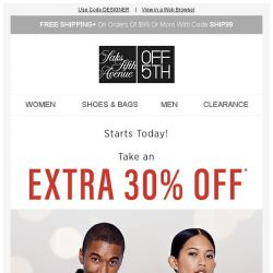 [Saks OFF 5th] Extra 30% Off: The Designer Event You CANNOT Miss