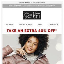 [Saks OFF 5th] Your Avec Les Filles item is waiting + Happening Now: 40% off coats & more