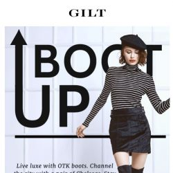 [Gilt] THE boots – and outfits – you need now.
