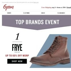 [6pm] Top Brands Event: Frye, Nike & More!