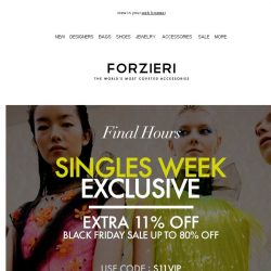 [Forzieri] Last 24 hours for Extra 11% OFF Singles Week