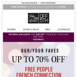[Saks OFF 5th] It's a no-brainer: all our faves at 70% off