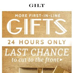 [Gilt] Last chance → MORE Gift Specials on now.