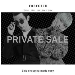 [Farfetch] Private Sale may cause you to try new things