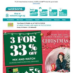[Watsons] Christmas comes early. Enjoy 3 for 33% off + extra 5% off for members