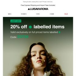 [LUISAVIAROMA] Final hours of 20% off with DOT20