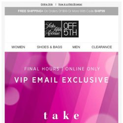[Saks OFF 5th] Your $30 off is ALMOST gone... + SPECIAL DELIVERY: Cole Haan & More!