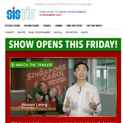 [SISTIC] A $ingapore Carol opens this Friday! Don't miss it!