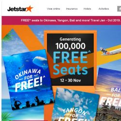 [Jetstar] ✈ FREE^ seats to Okinawa, Yangon and more! Grab them now.